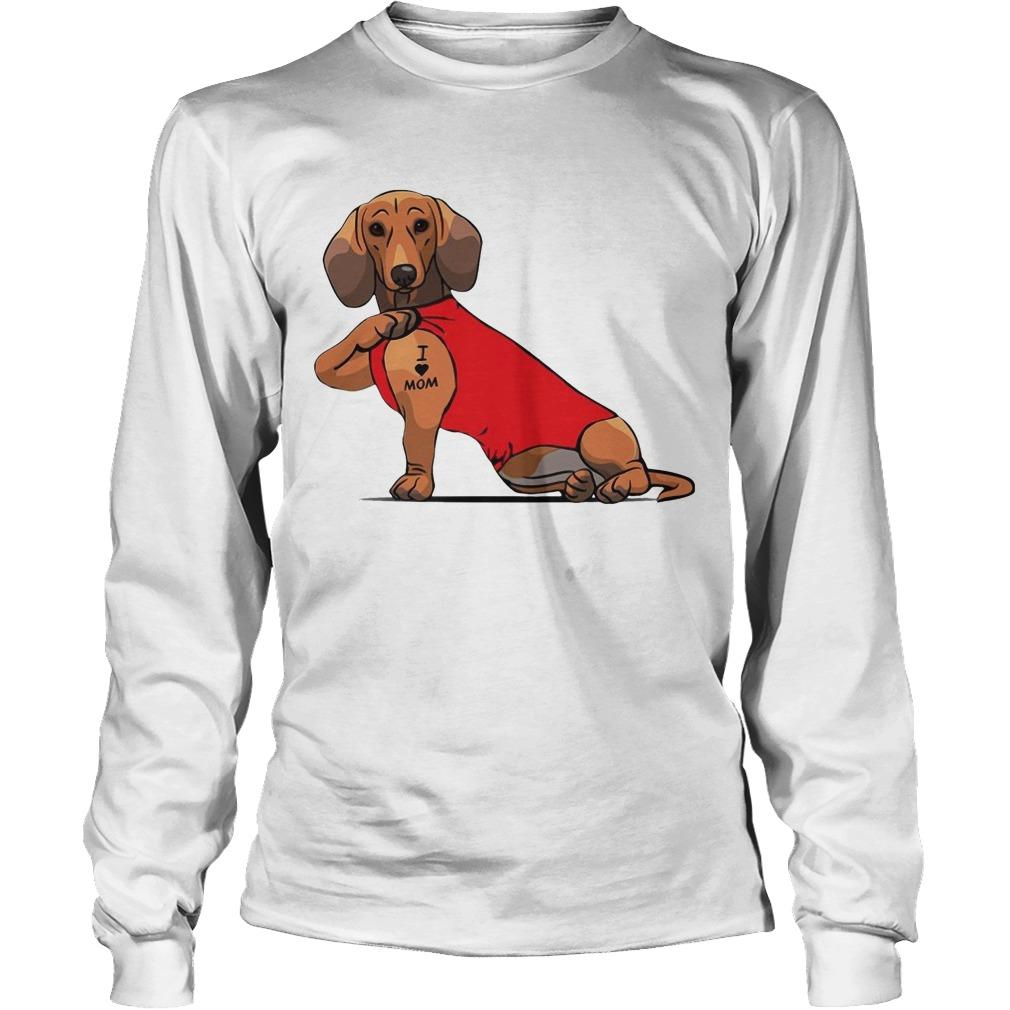 Dachshund I Love Mom Tattoo Longsleeve