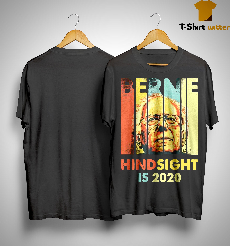 Hindsight Is 2020 Bernie Sanders T Shirt