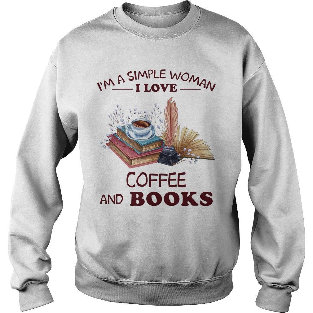 I'm A Simple Woman I Love Coffee And Books Sweater