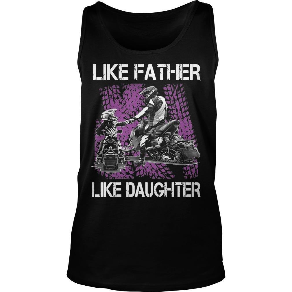 Snowmobile Like Father Like Daughter Tank Top