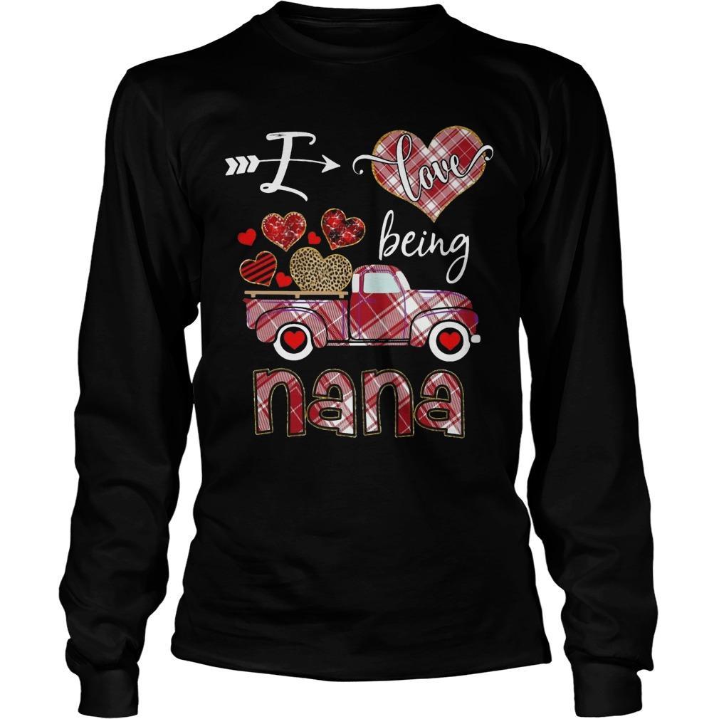 Valentine I Love Being Nana Longsleeve