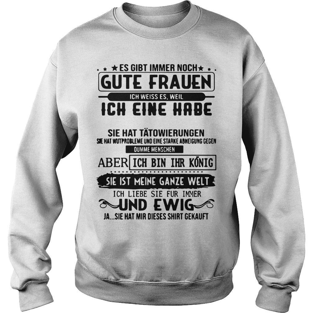 Es Gibt Immer Noch Gute Frauen Ich Eine Habe Sie Heibt Emma Und Ewig Sweater