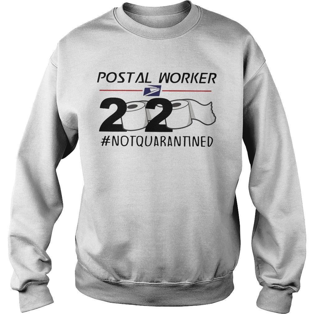 Postal Worker 2020 #notquarantined Sweater