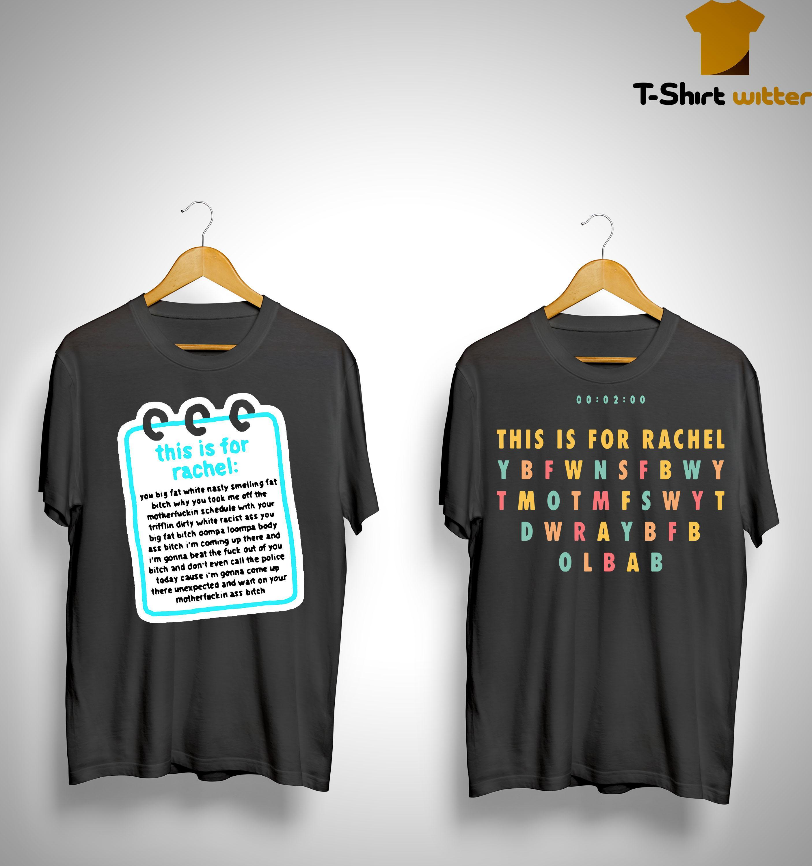 Tik Tok This Is For Rachel Shirt