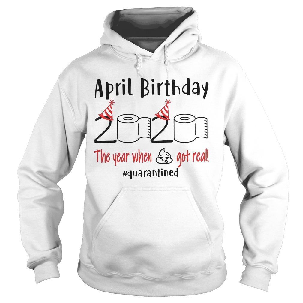 April Birthday Quarantine Hoodie