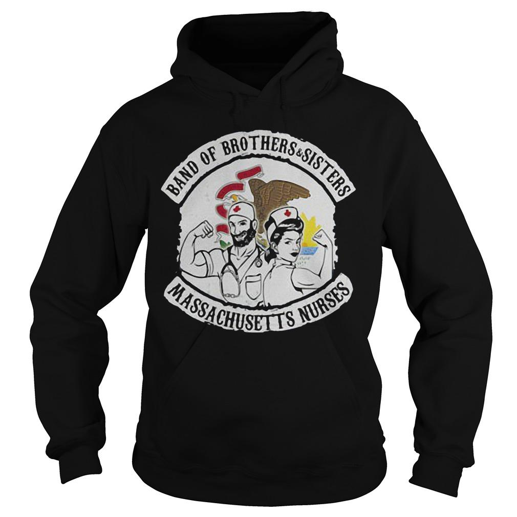 Band Of Brothers And Sisters Massachusetts Nurses Hoodie