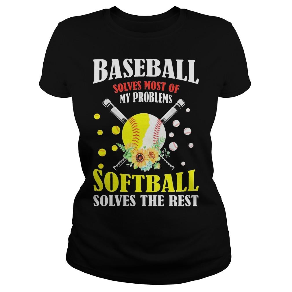 Baseball Solves Most Of My Problems Softball Solves The Rest Longsleeve