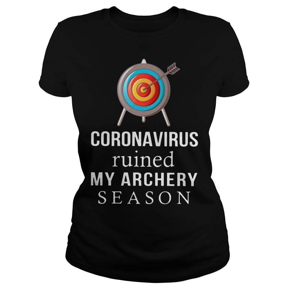 Coronavirus Ruined My Archery Season Longsleeve
