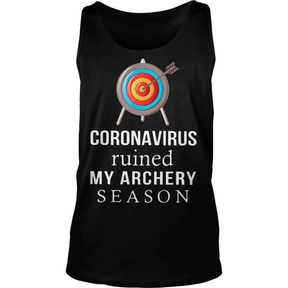 Coronavirus Ruined My Archery Season Tank Top