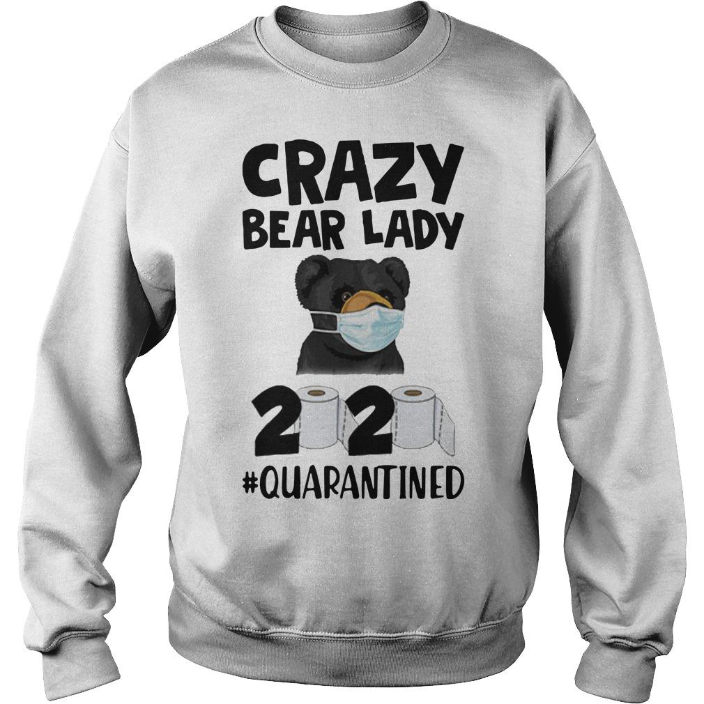 Crazy Bear Lady 2020 Quarantined Sweater