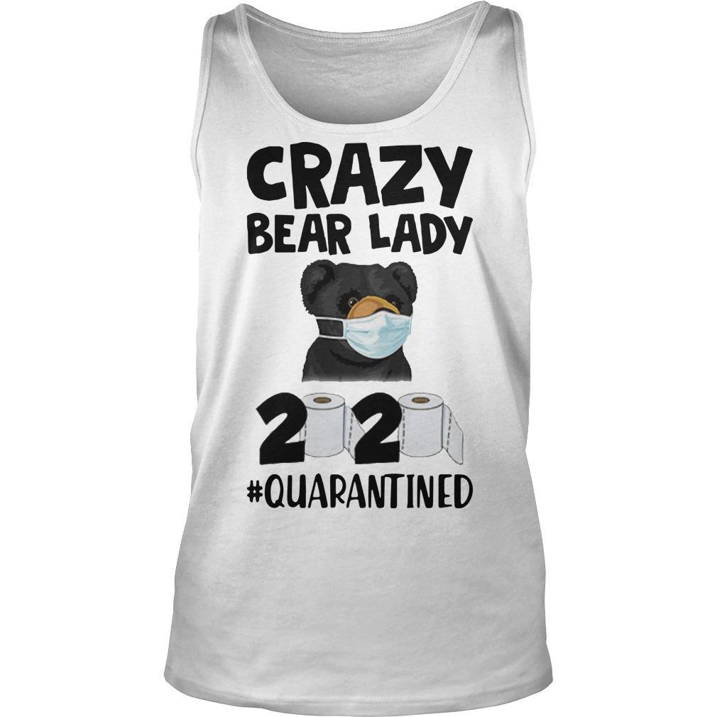 Crazy Bear Lady 2020 Quarantined Tank Top