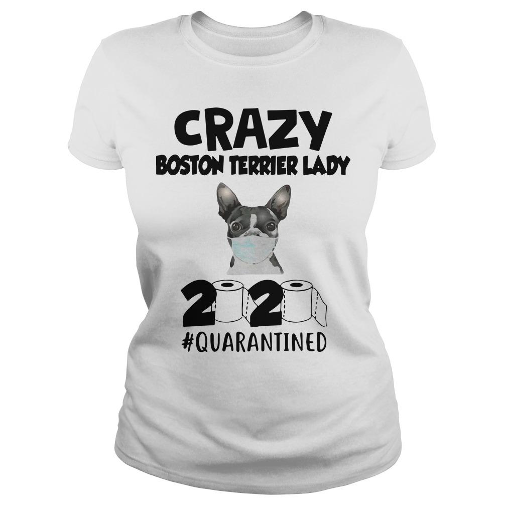 Crazy Boston Terrier Lady 2020 Quarantined Longsleeve
