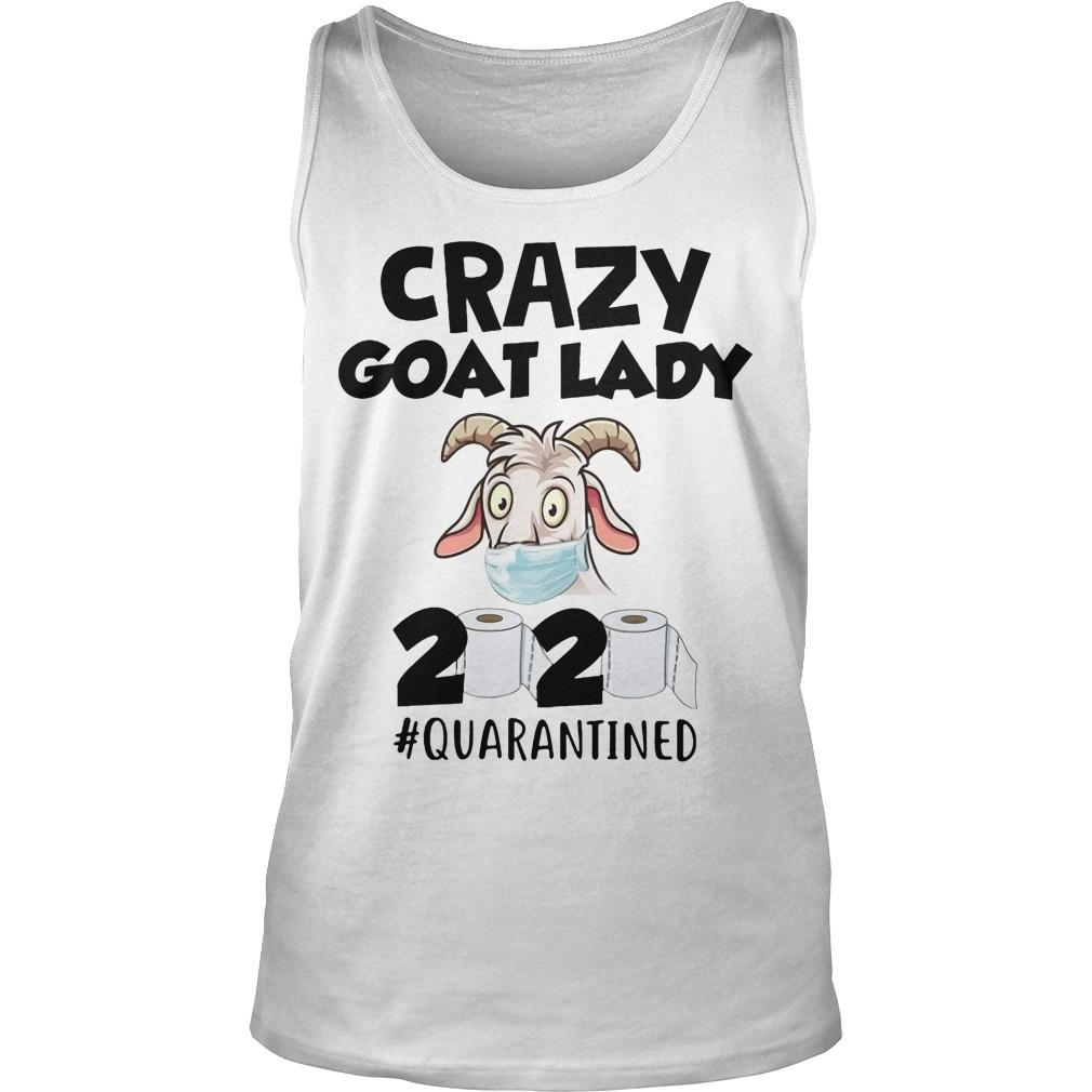 Crazy Goat Lady 2020 #quarantined Tank Top
