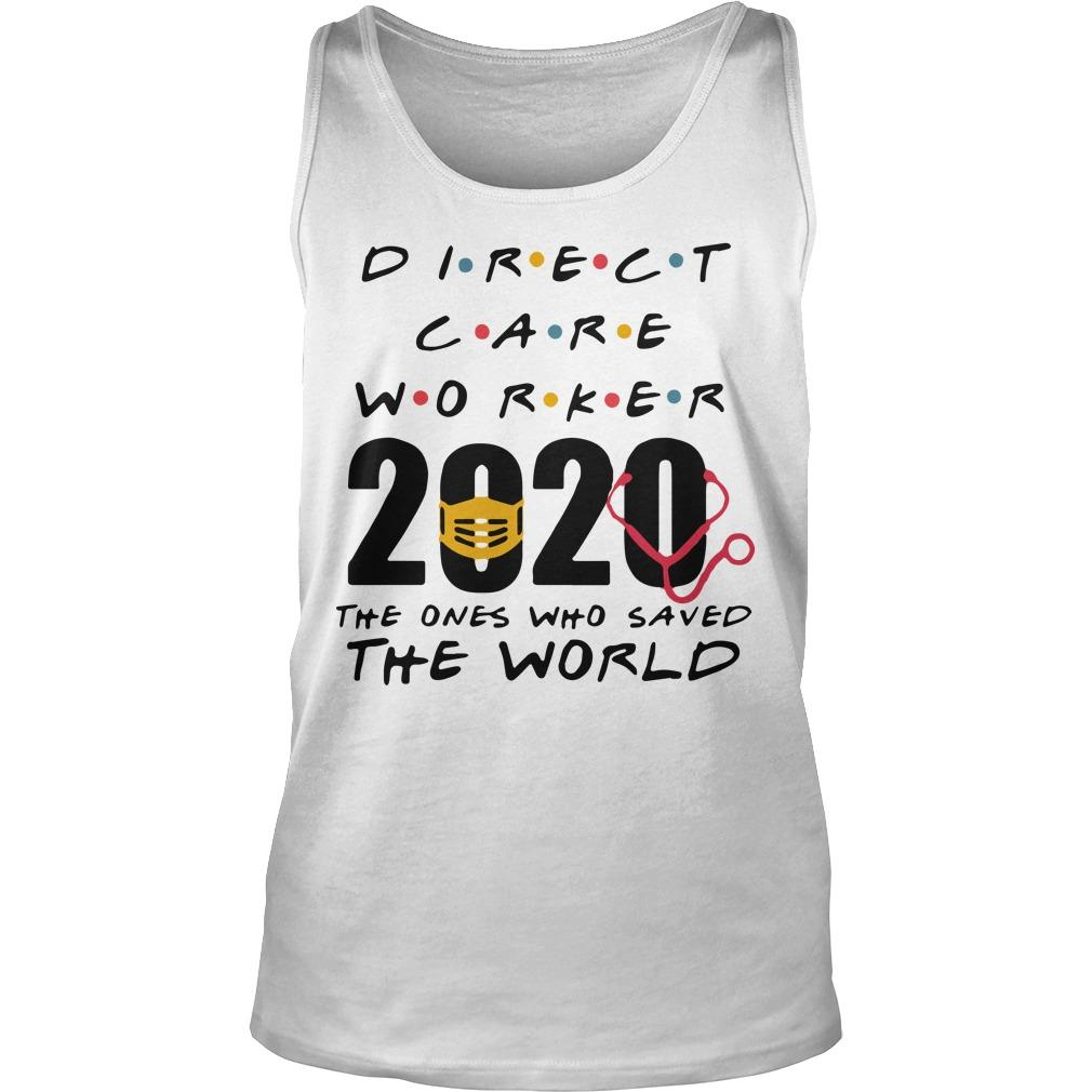 Direct Care Worker 2020 The Ones Who Saved The World Tank Top