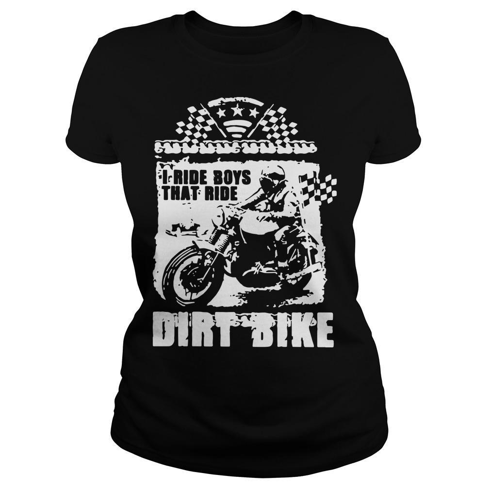 I Ride Boys That Ride Dirt Bike Longsleeve