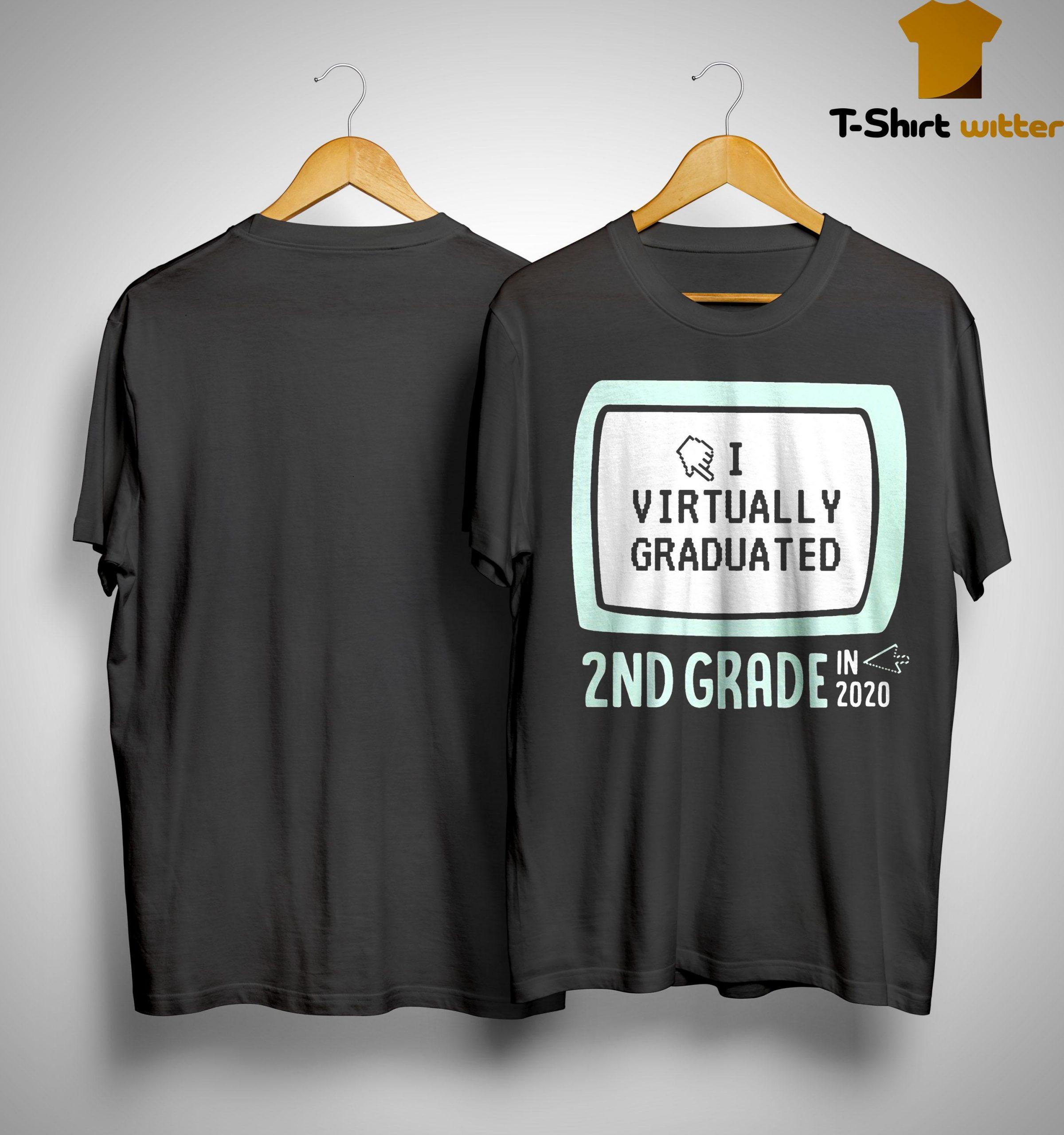 I Virtually Graduated 2nd Grade In 2020 Shirt
