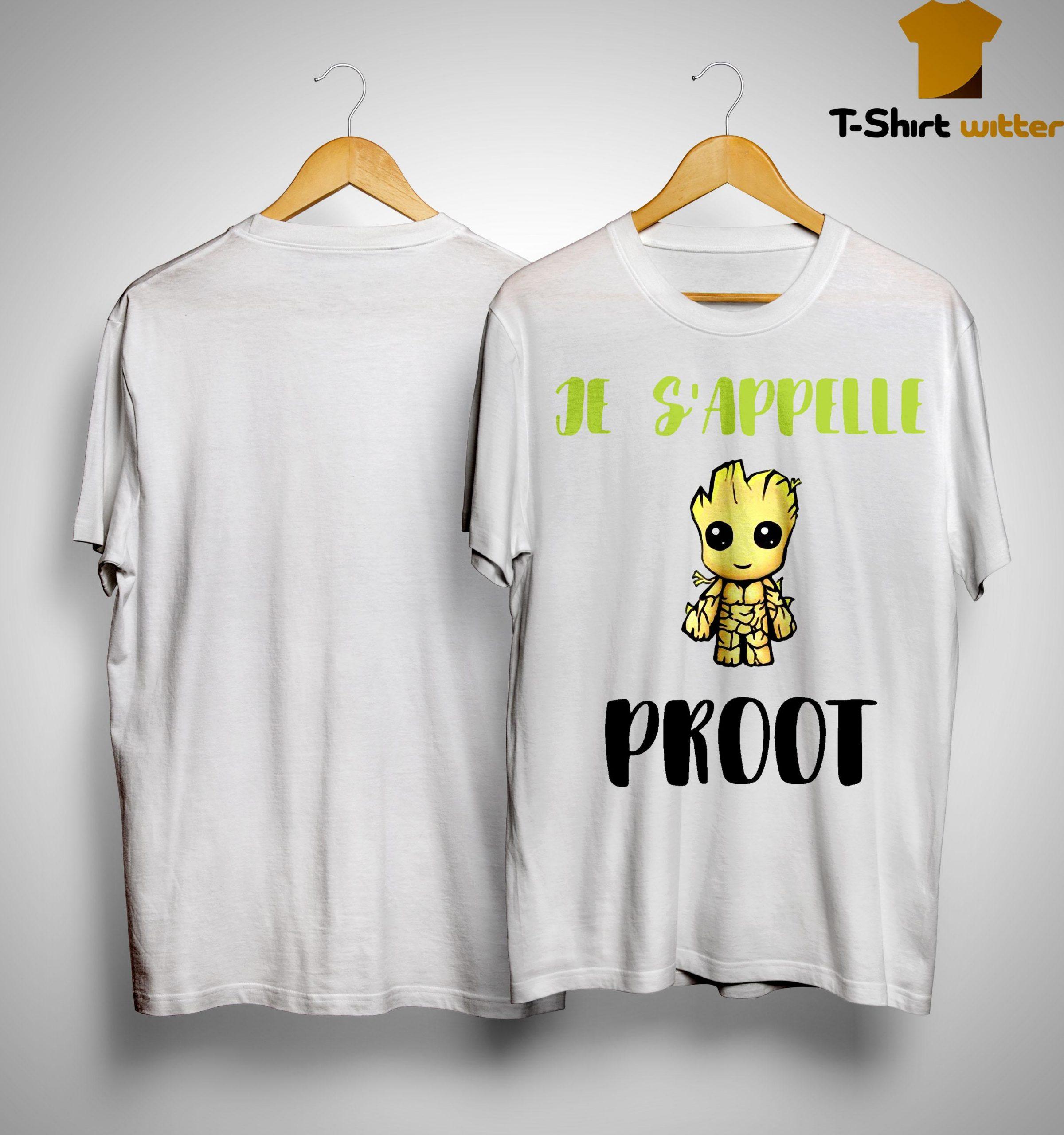 Je S'appelle Proot Shirt