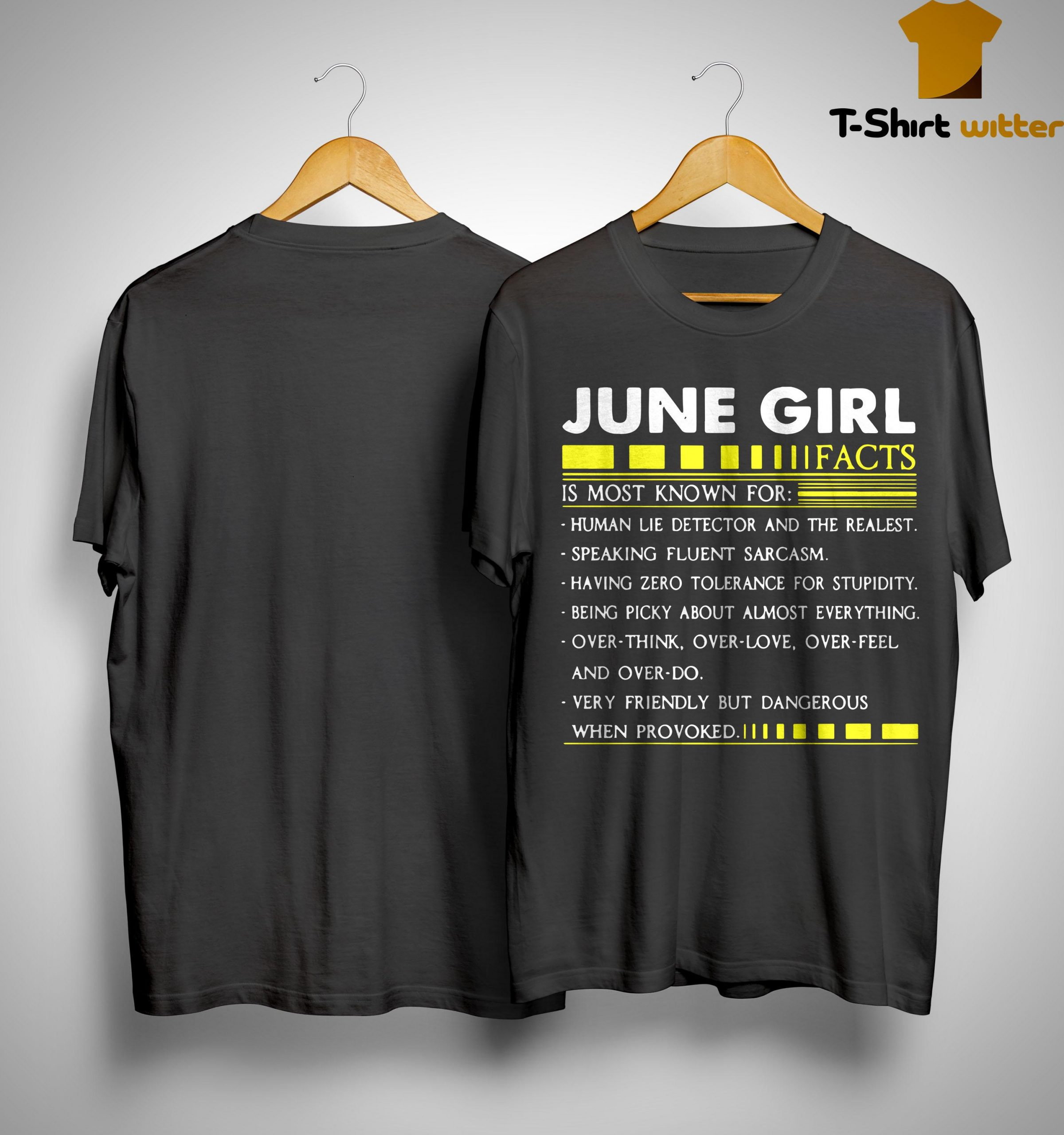 June Girl Facts Is Most Known For Human Lie Detector And The Realest Shirt