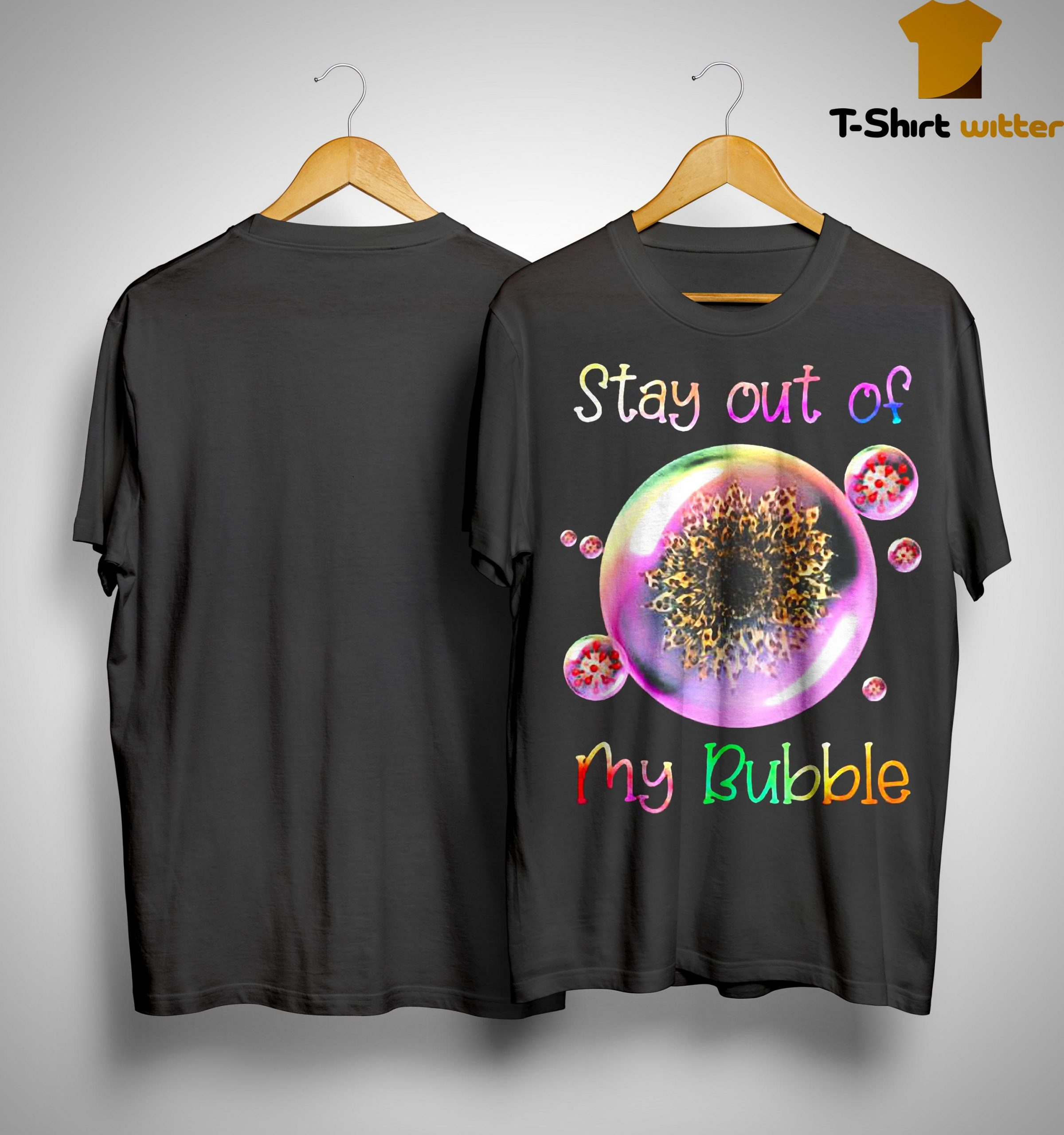 Leopard Sunflower Stay Out Of My Bubble Shirt
