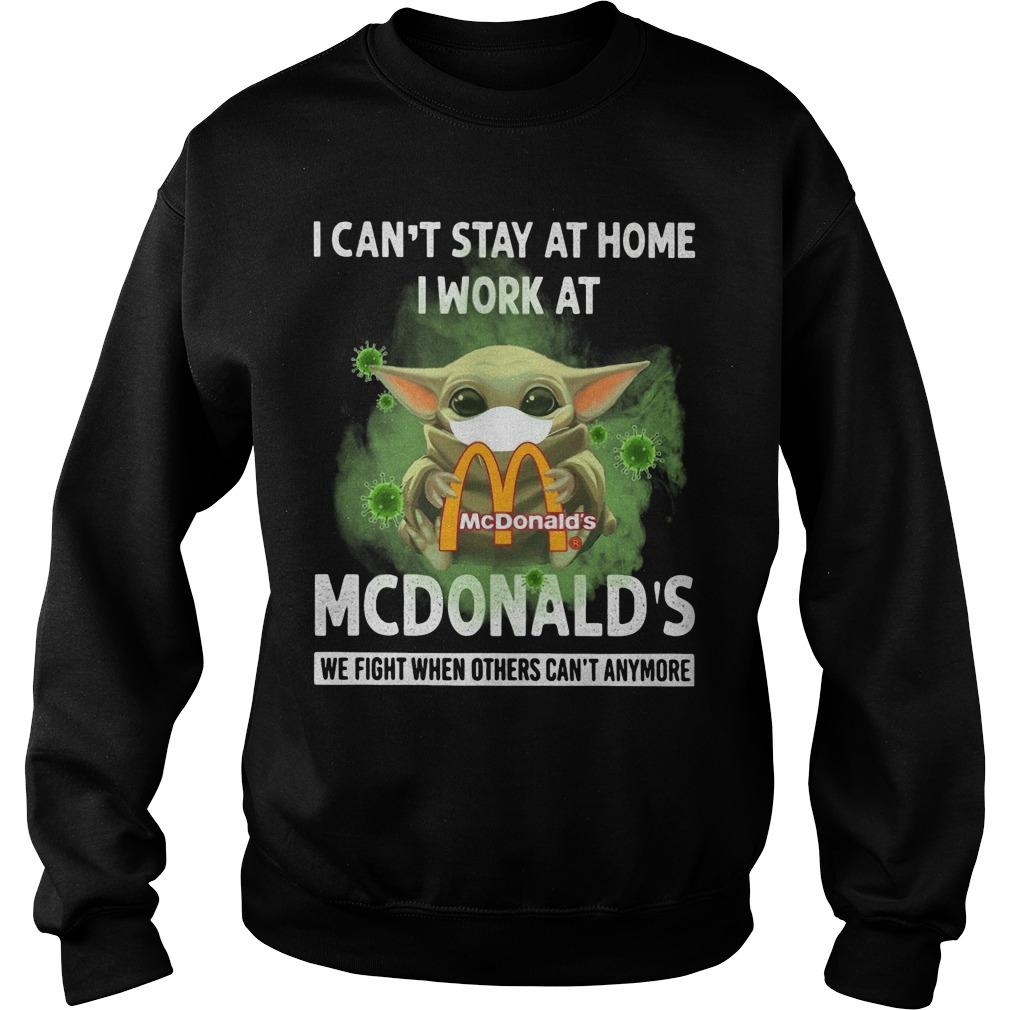 Mask Baby Yoda I Can't Stay At Home I Work At Mcdonald's Sweater