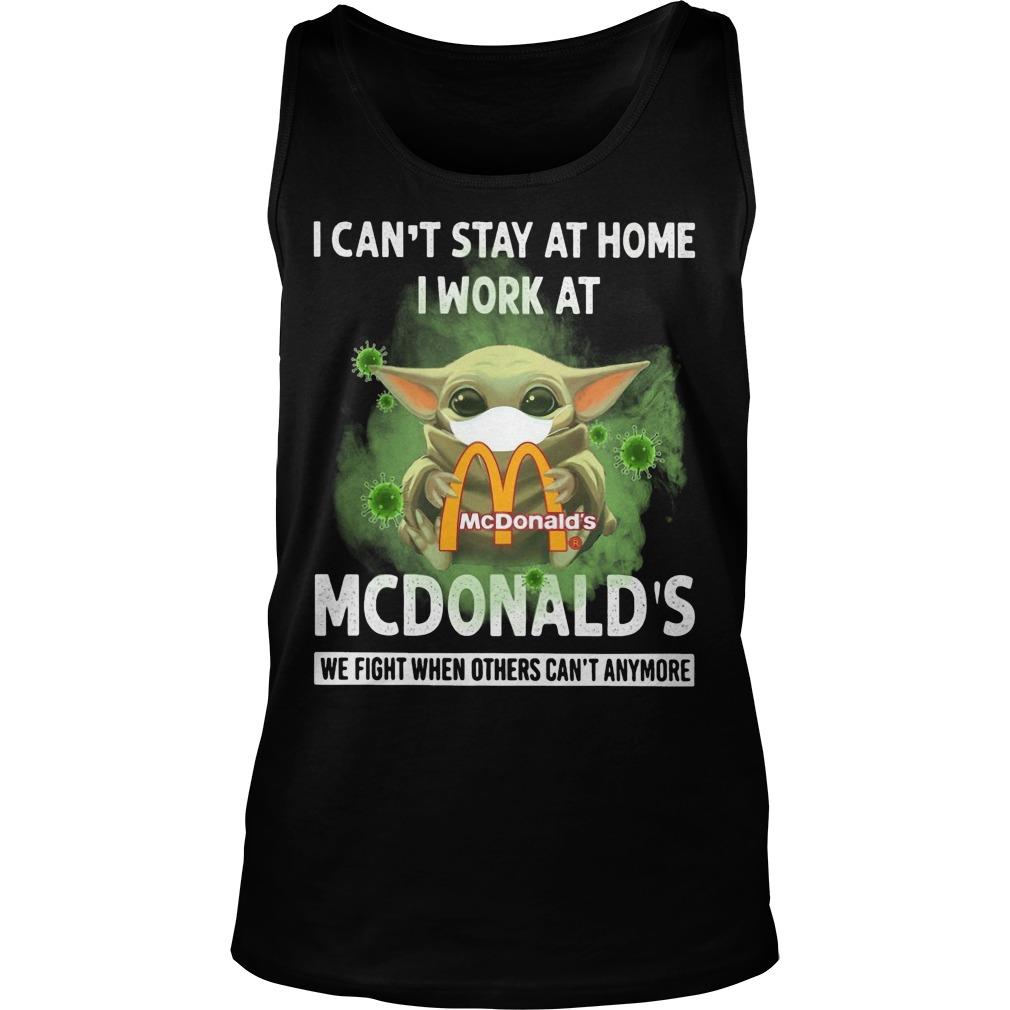 Mask Baby Yoda I Can't Stay At Home I Work At Mcdonald's Tank Top