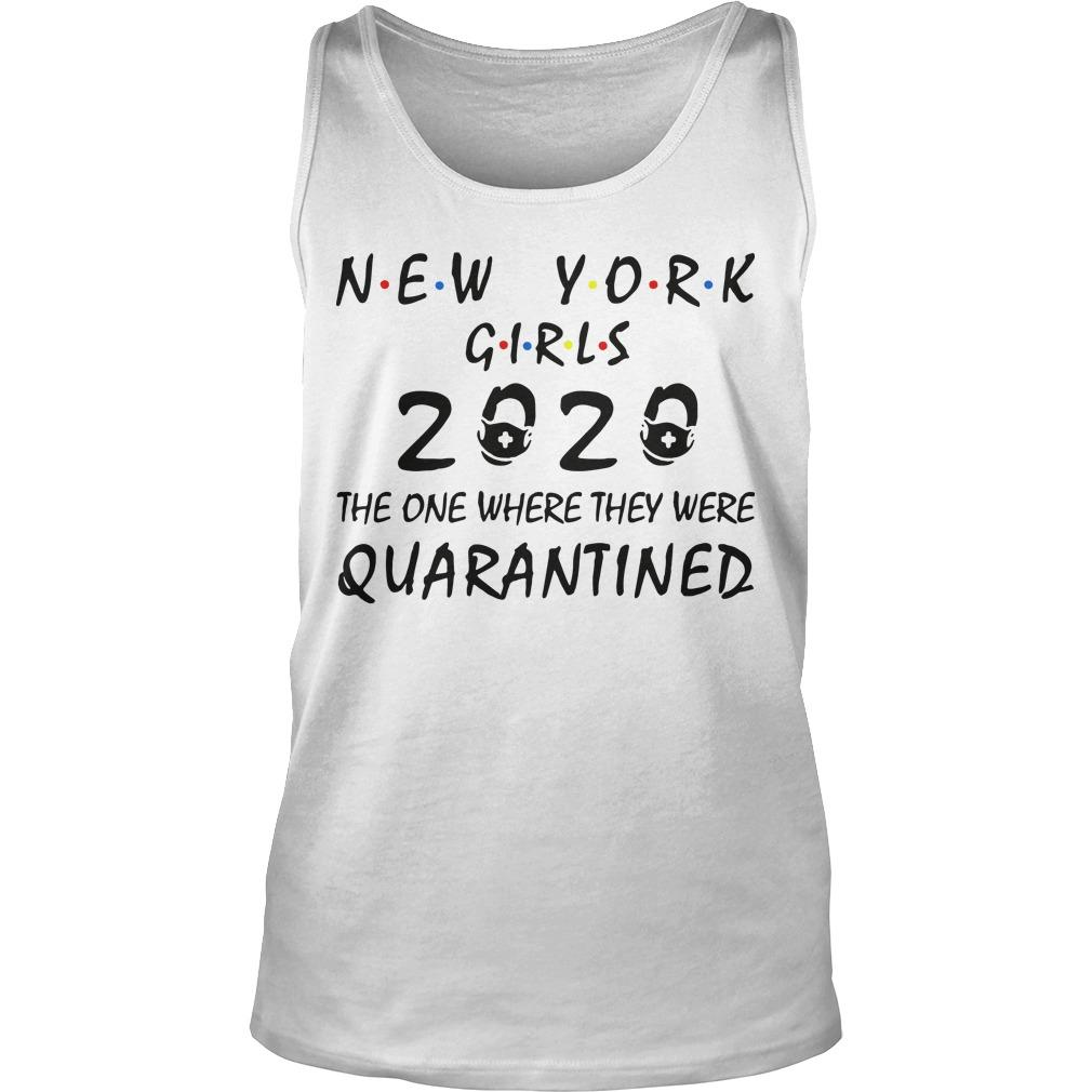 New York Girls 2020 The One Where They Were Quarantined Tank Top