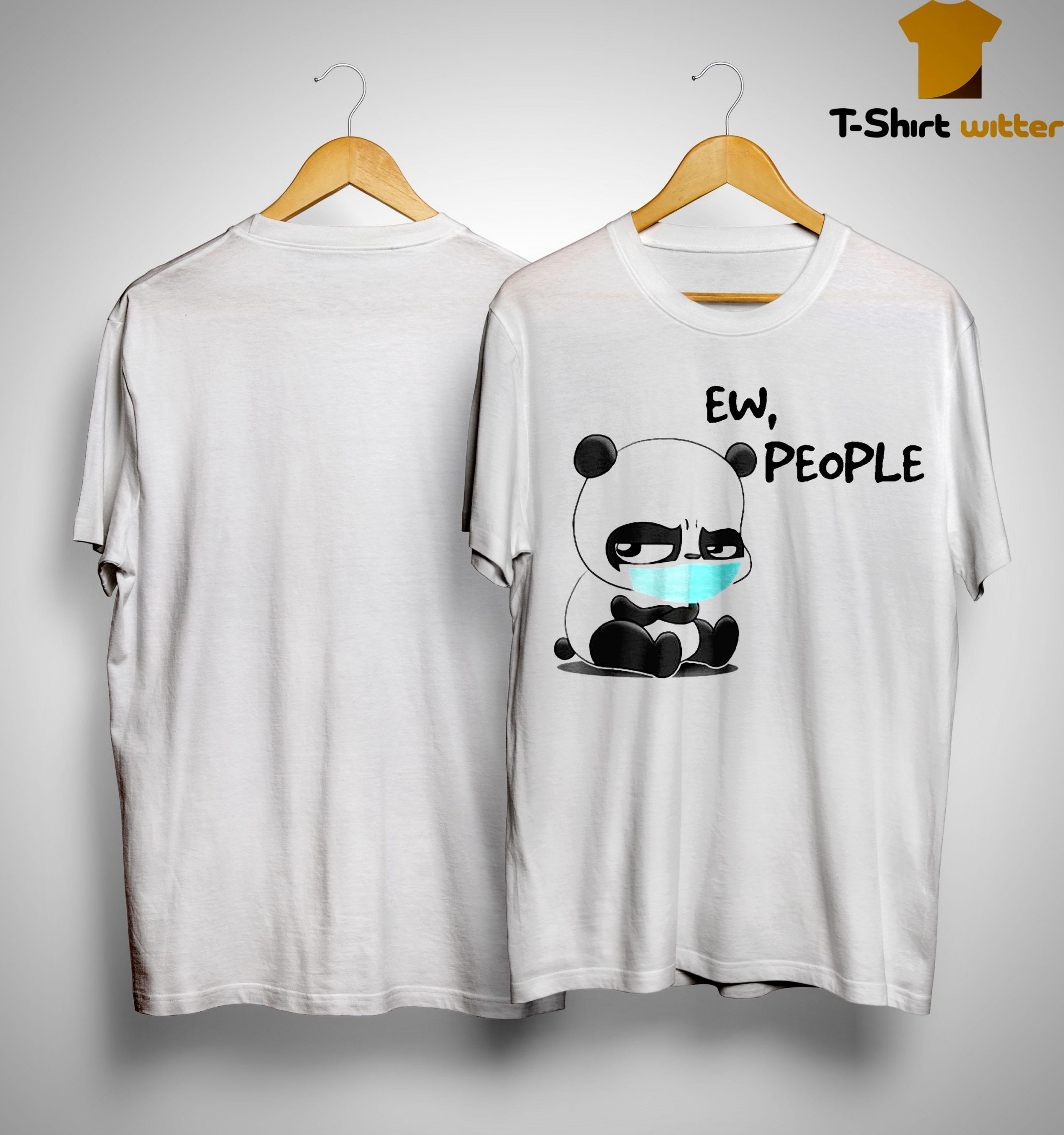 Panda Mask Ew People Shirt
