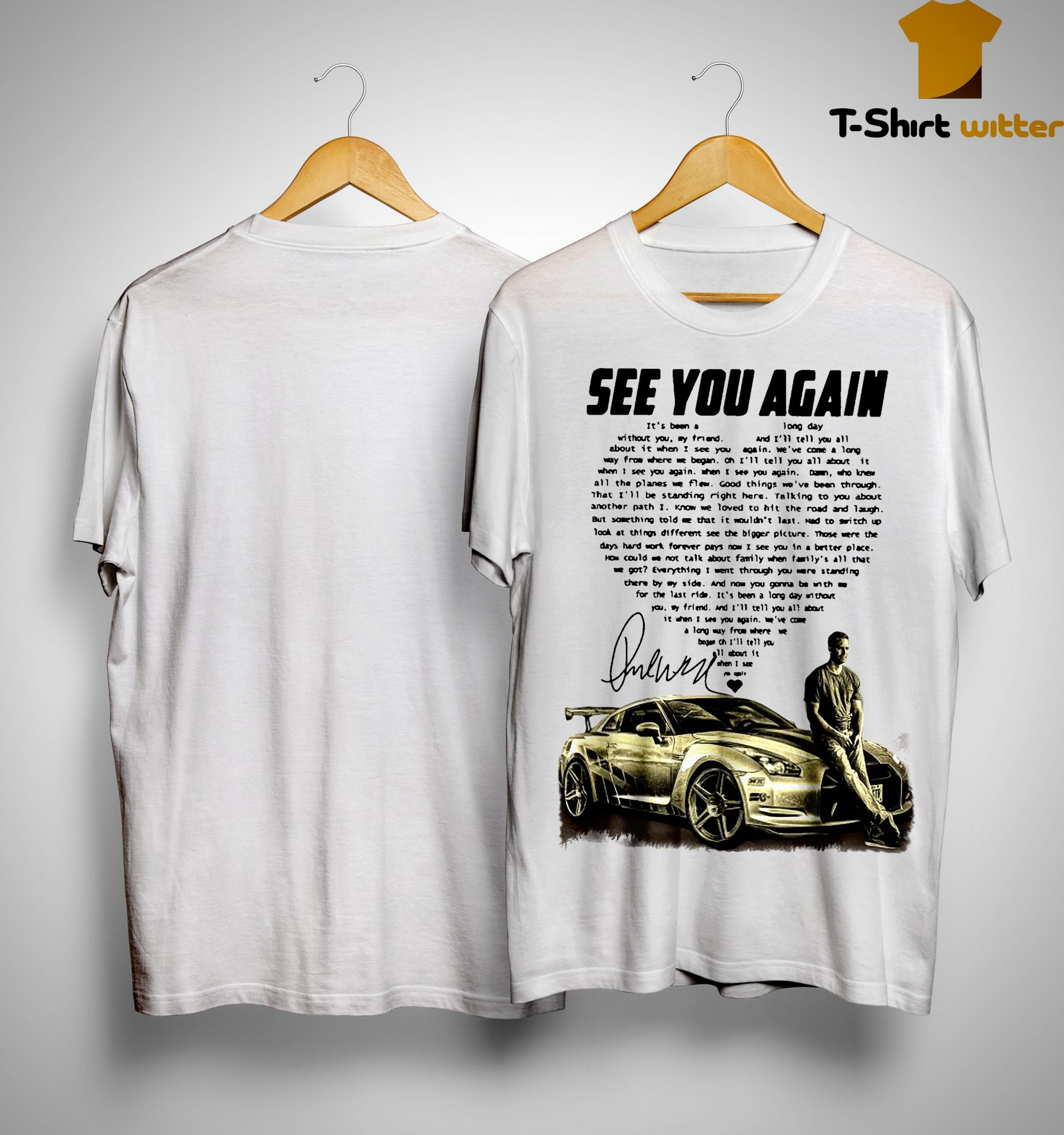Paul Walker See You Again It's Been A Long Day Without You Shirt