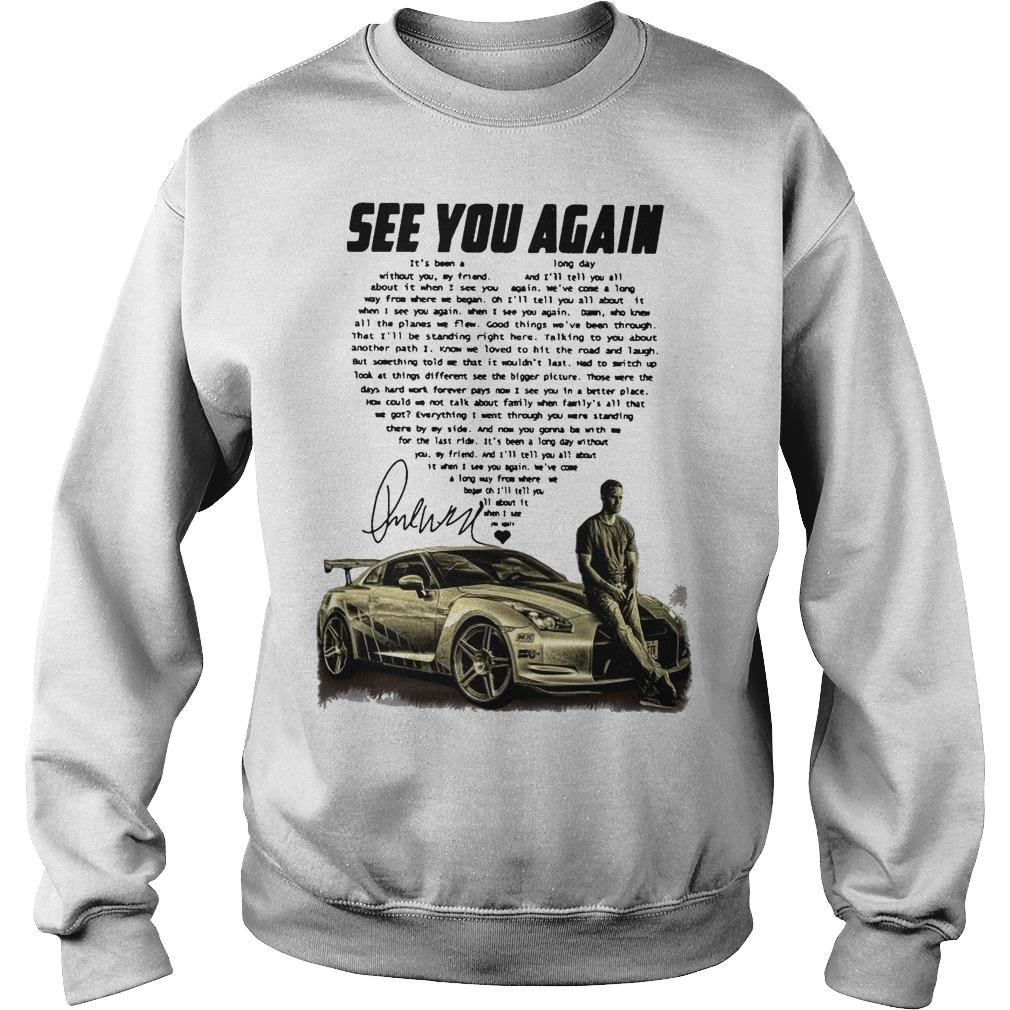 Paul Walker See You Again It's Been A Long Day Without You Sweater