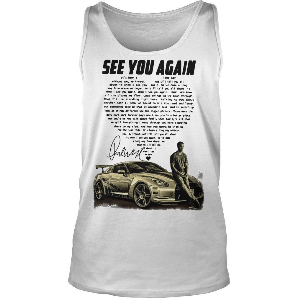 Paul Walker See You Again It's Been A Long Day Without You Tank Top