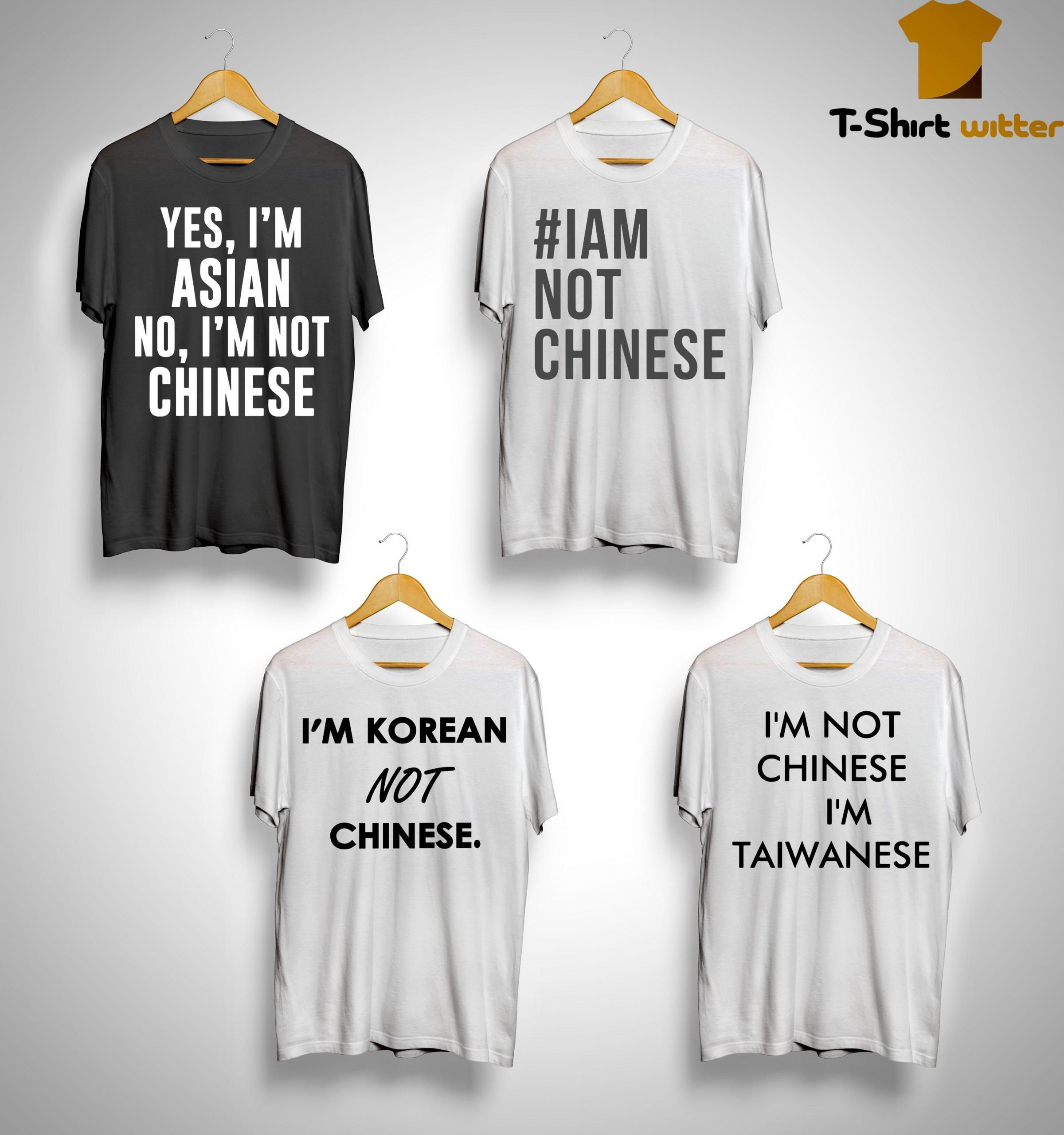 Racist I Am Not Chinese T Shirt