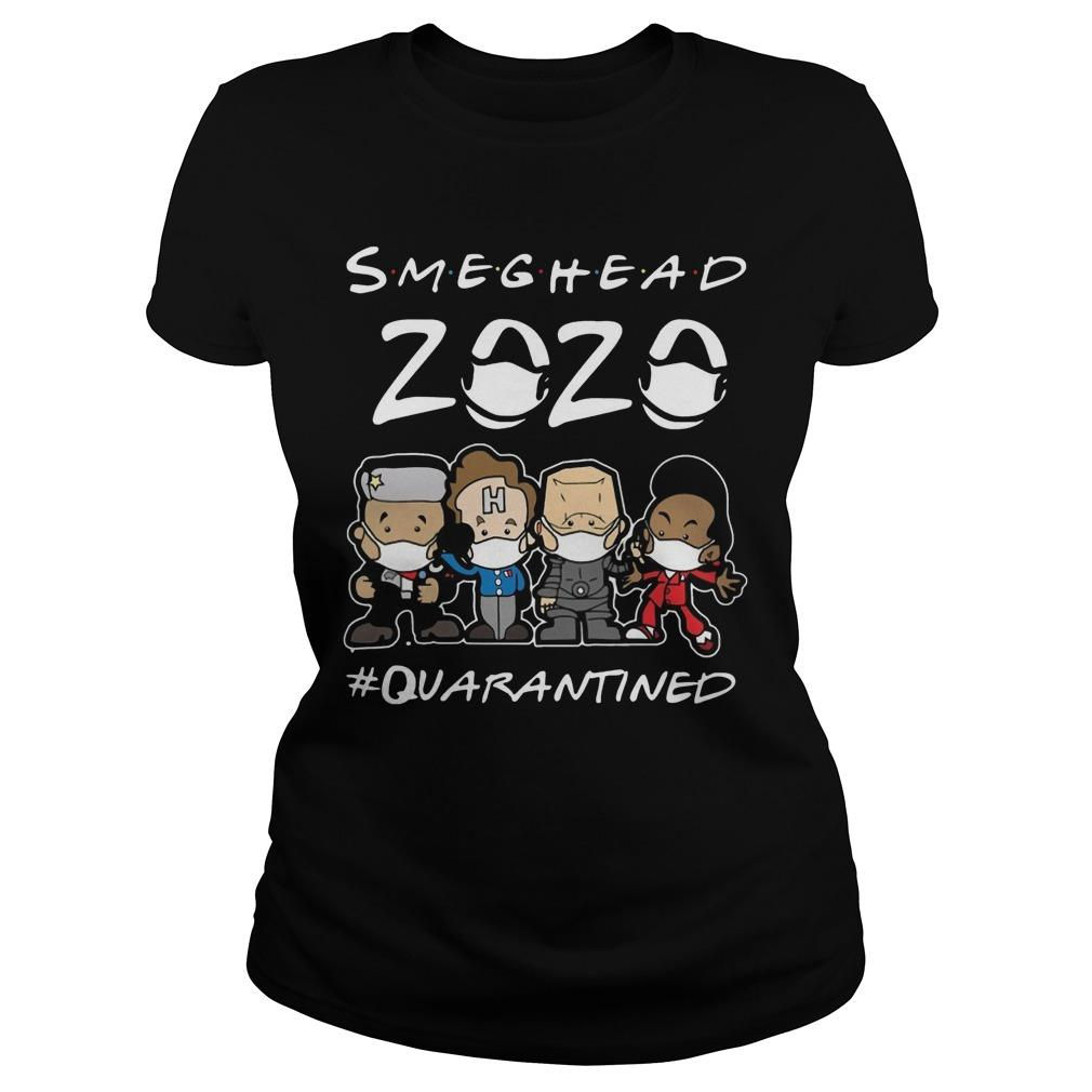 Smeghead 2020 #quarantined Longsleeve