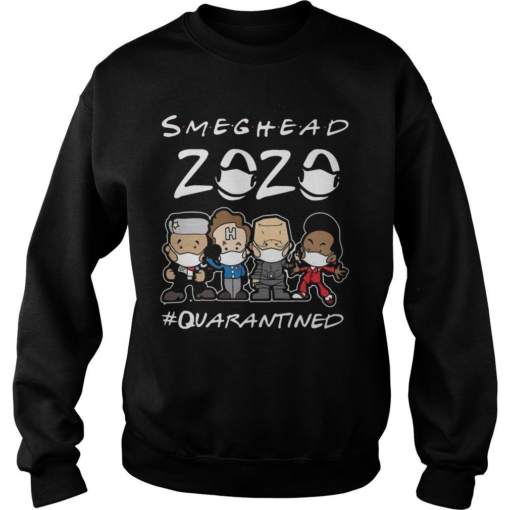 Smeghead 2020 #quarantined Sweater