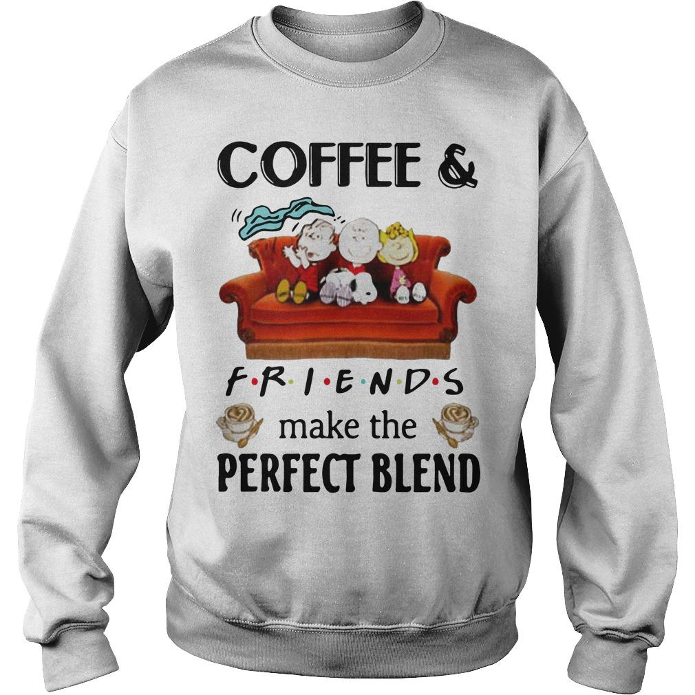 Snoopy Coffee And Friends Make The Perfect Blend Sweater