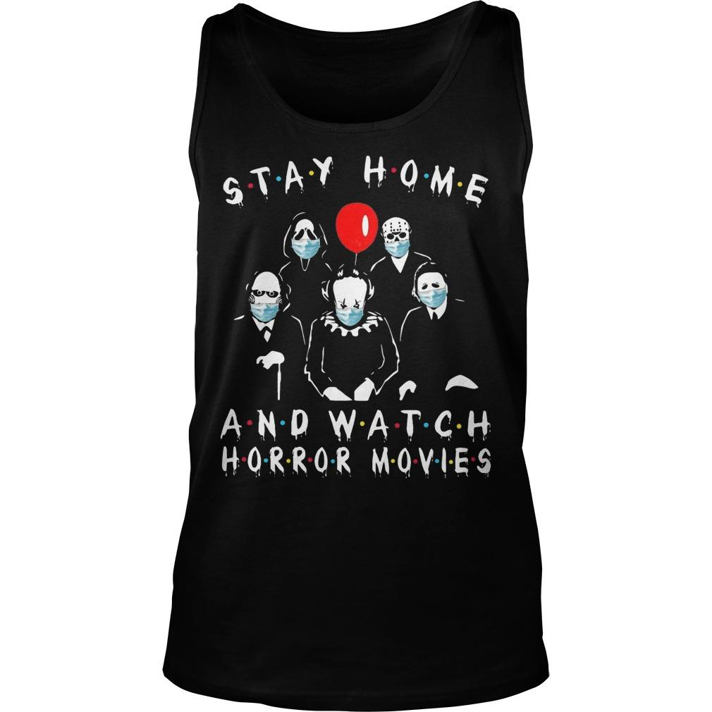 Stay Home And Watch Horror Movies Tank Top