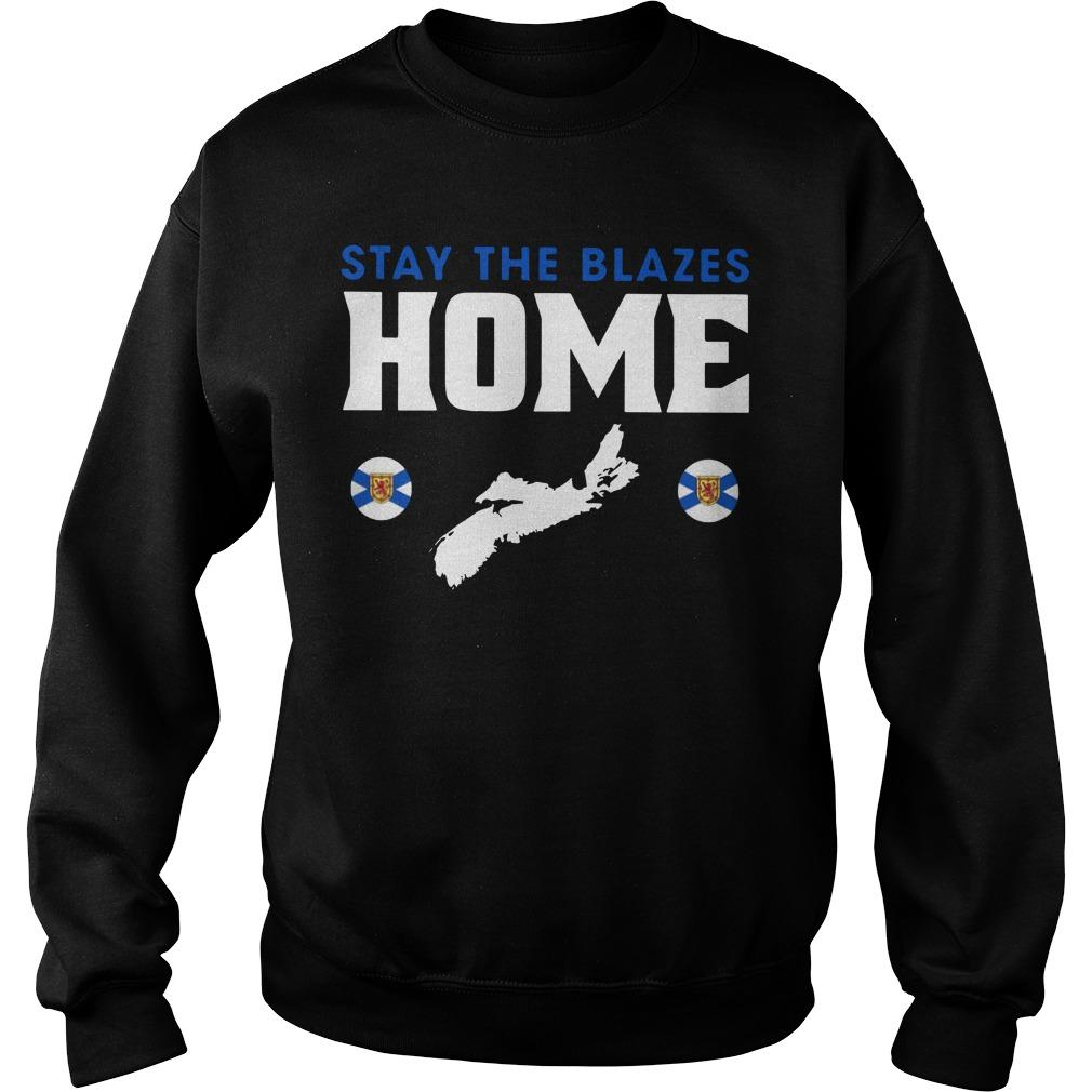 Stay The Blazes Home Sweater