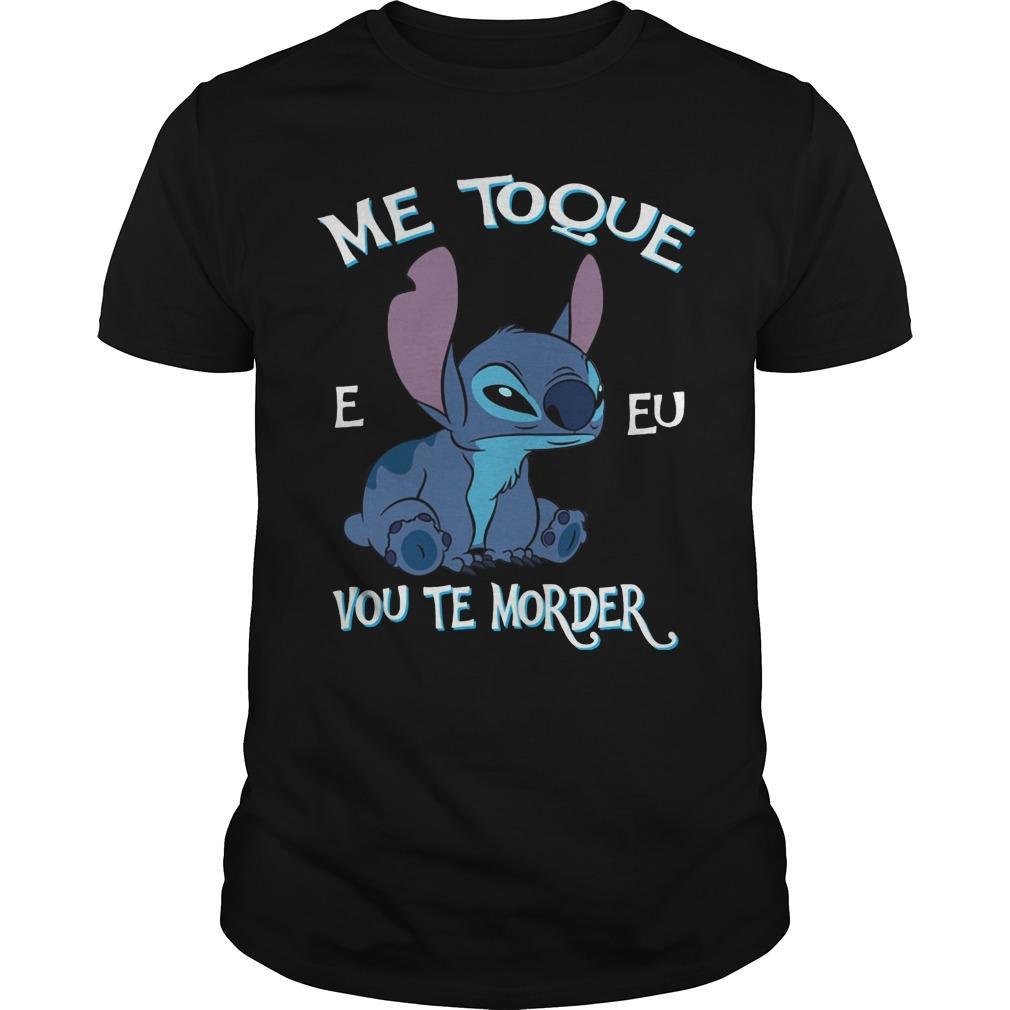 Stitch Me Toque E Eu Vou Te Morder Shirt