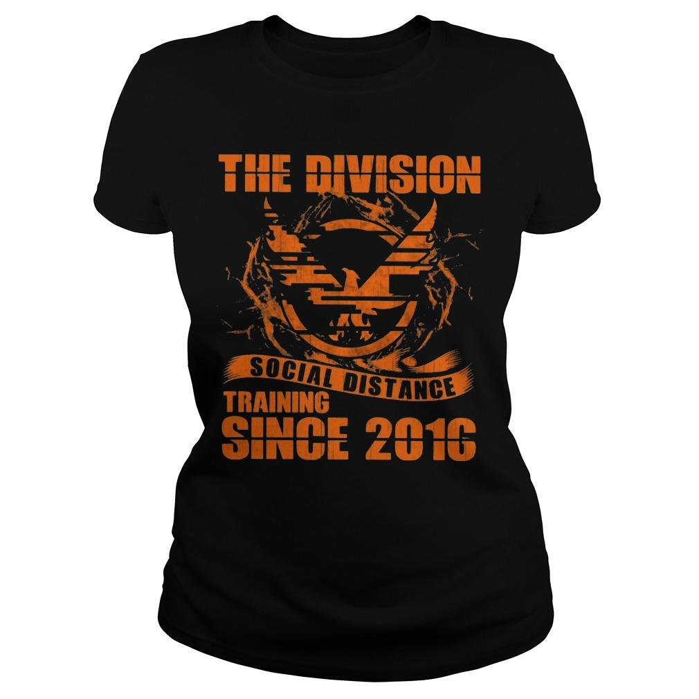 The Division Social Distance Training Since 2010 Longsleeve