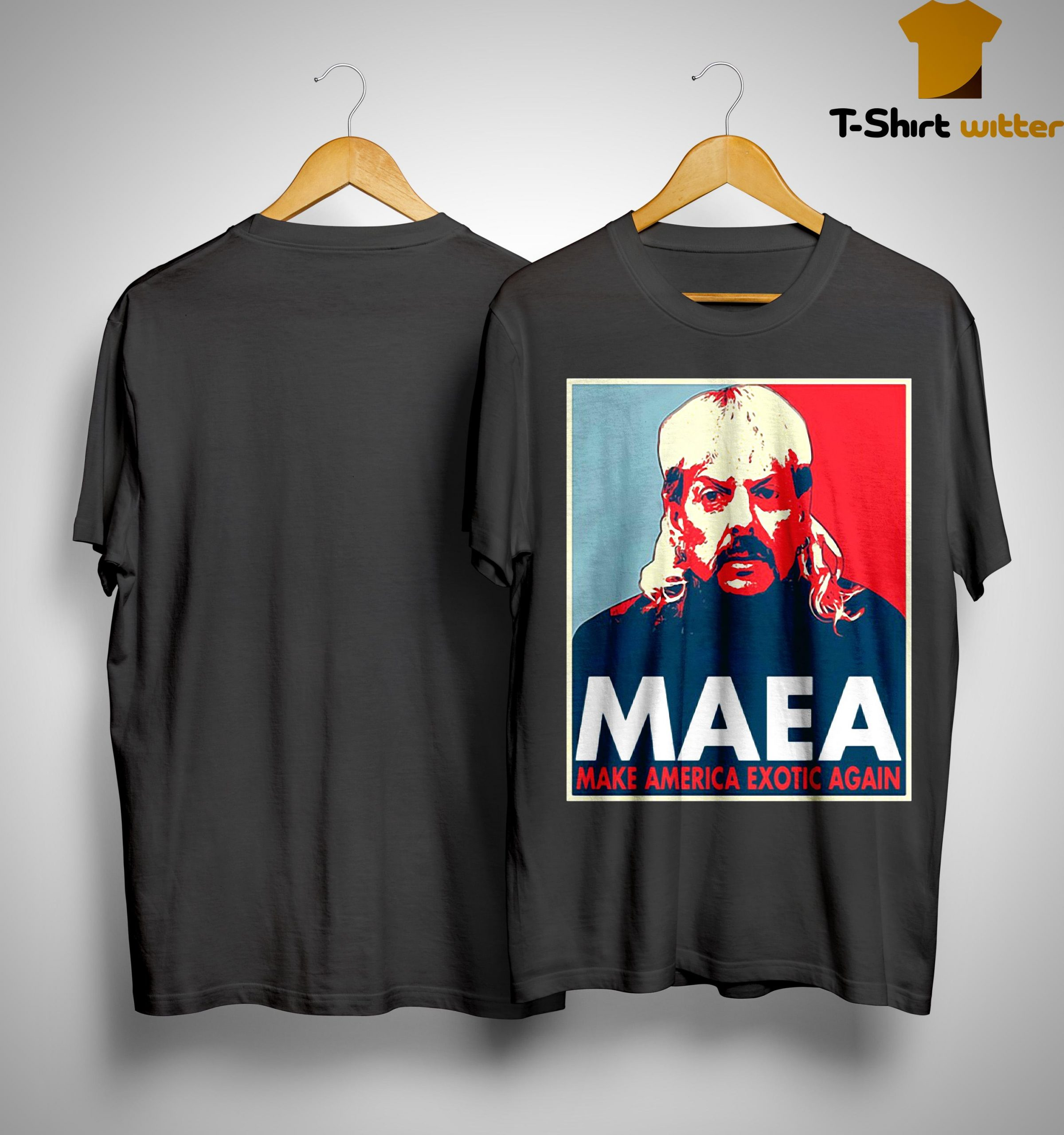 Tiger King Maea Make America Exotic Again Shirt