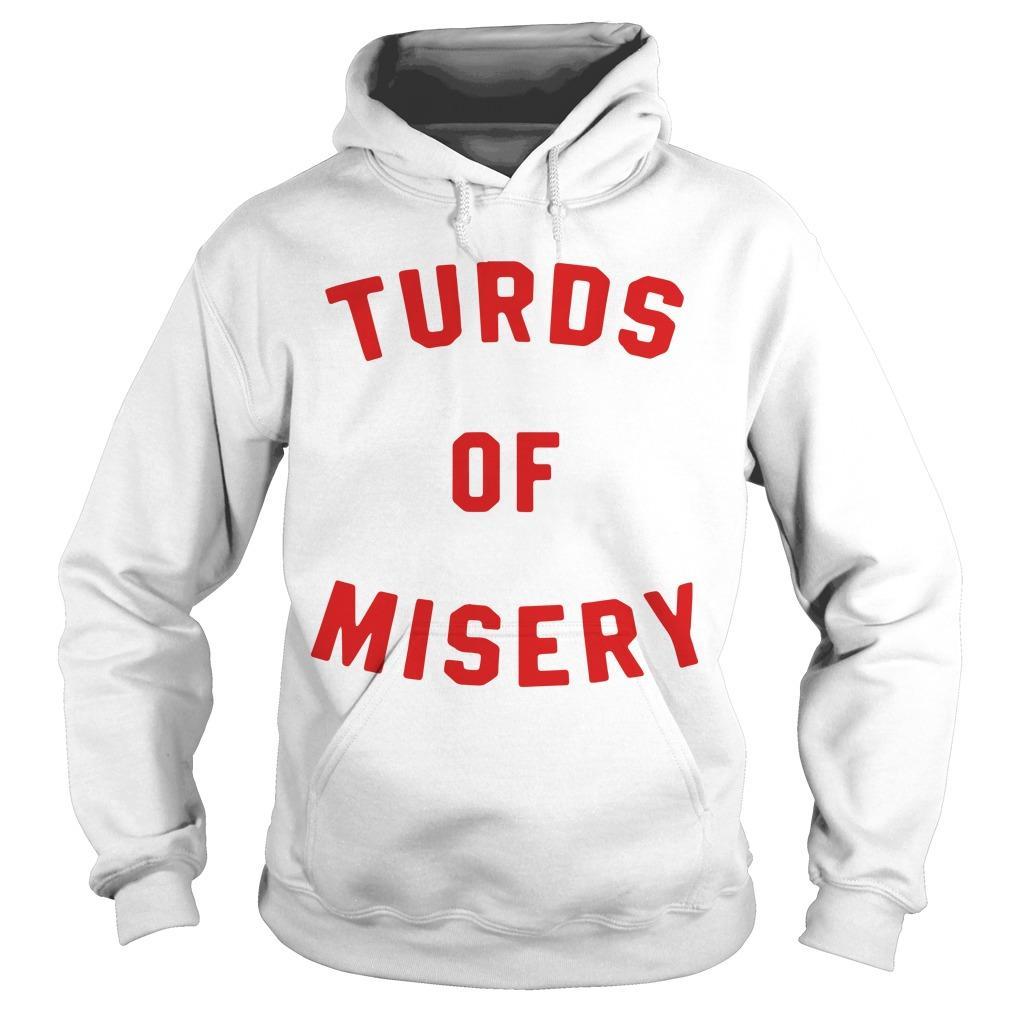 Turds Of Misery Hoodie
