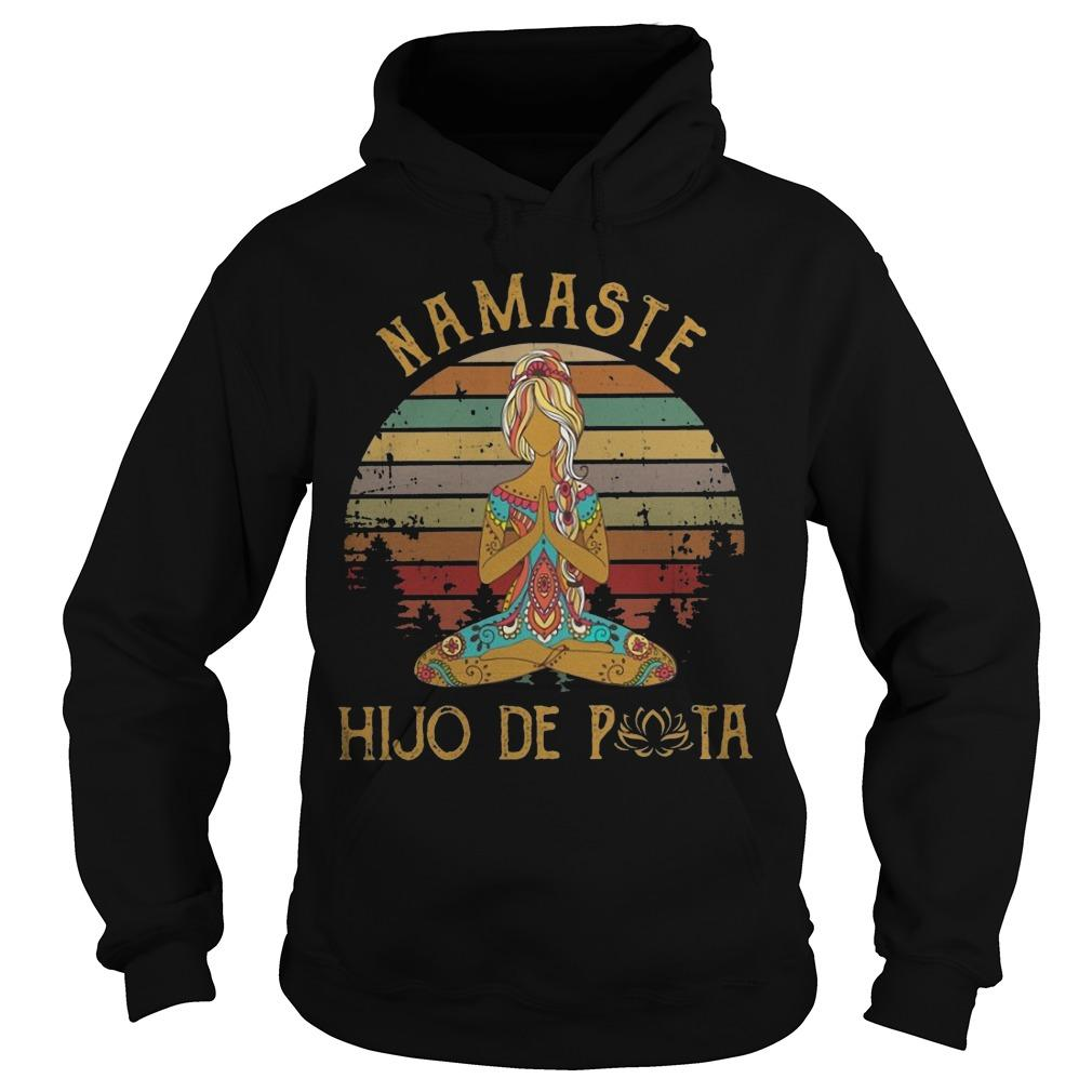 Vintage Namaste Hijo De Puta Hoodie