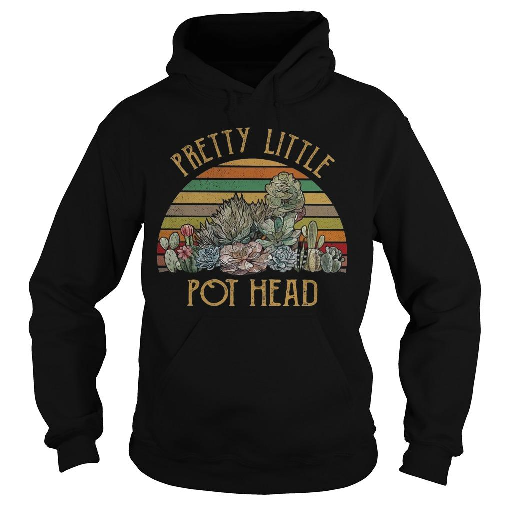 Vintage Pretty Little Pot Head Hoodie