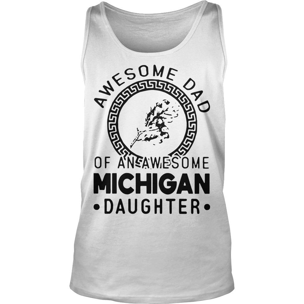Awesome Dad Of An Awesome Texas Daughter Tank Top