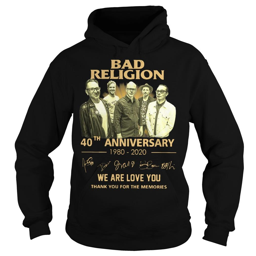 Bad Religion 40th Anniversary We Are Love You Thank You For The Memories Hoodie