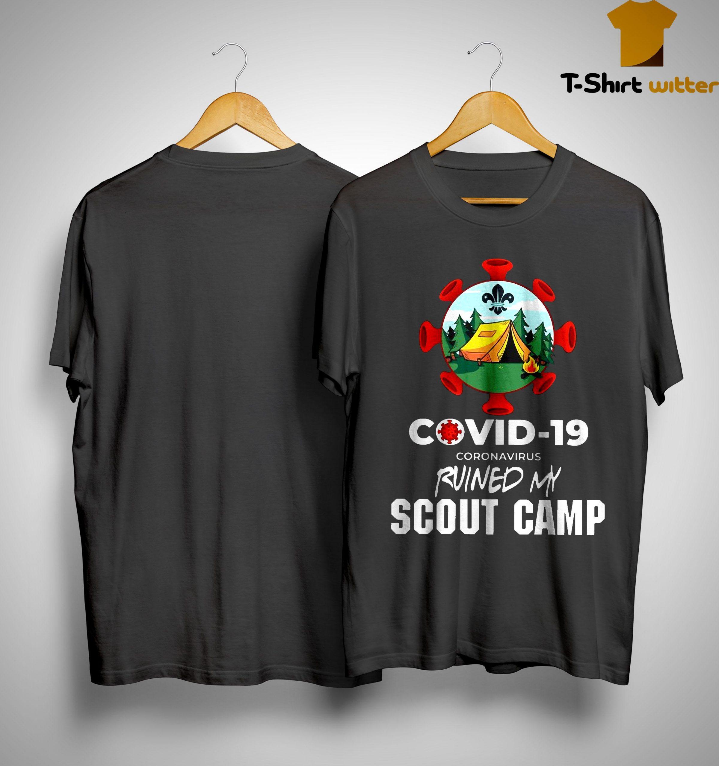 Covid 19 Coronavirus Ruined My Scout Camp Shirt