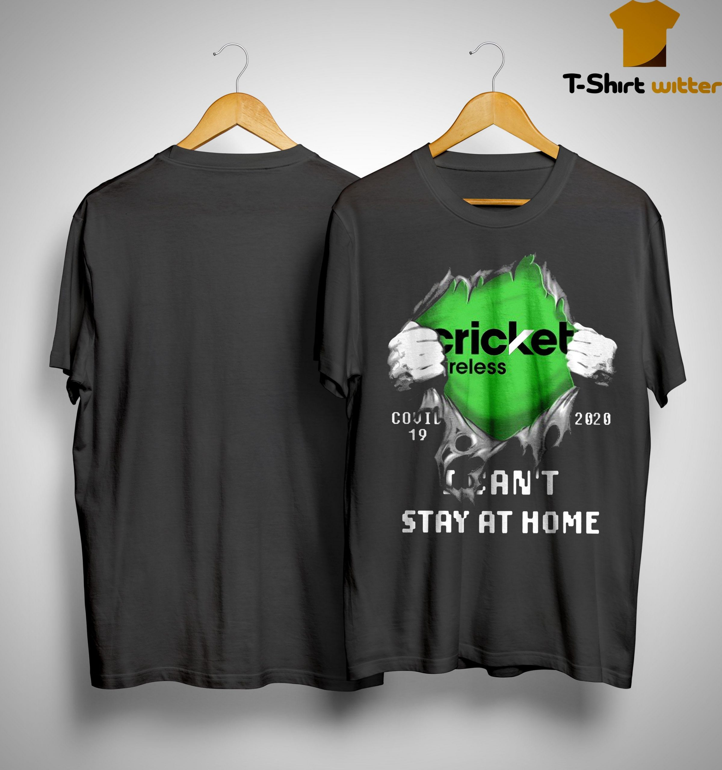 Cricket Wireless Covid 19 2020 I Can't Stay At Home Shirt