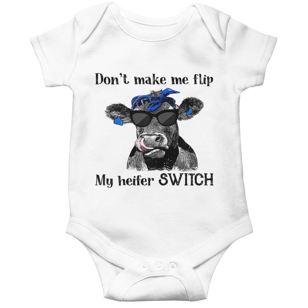 Don't Make Me Flip My Heifer Switch Longsleeve