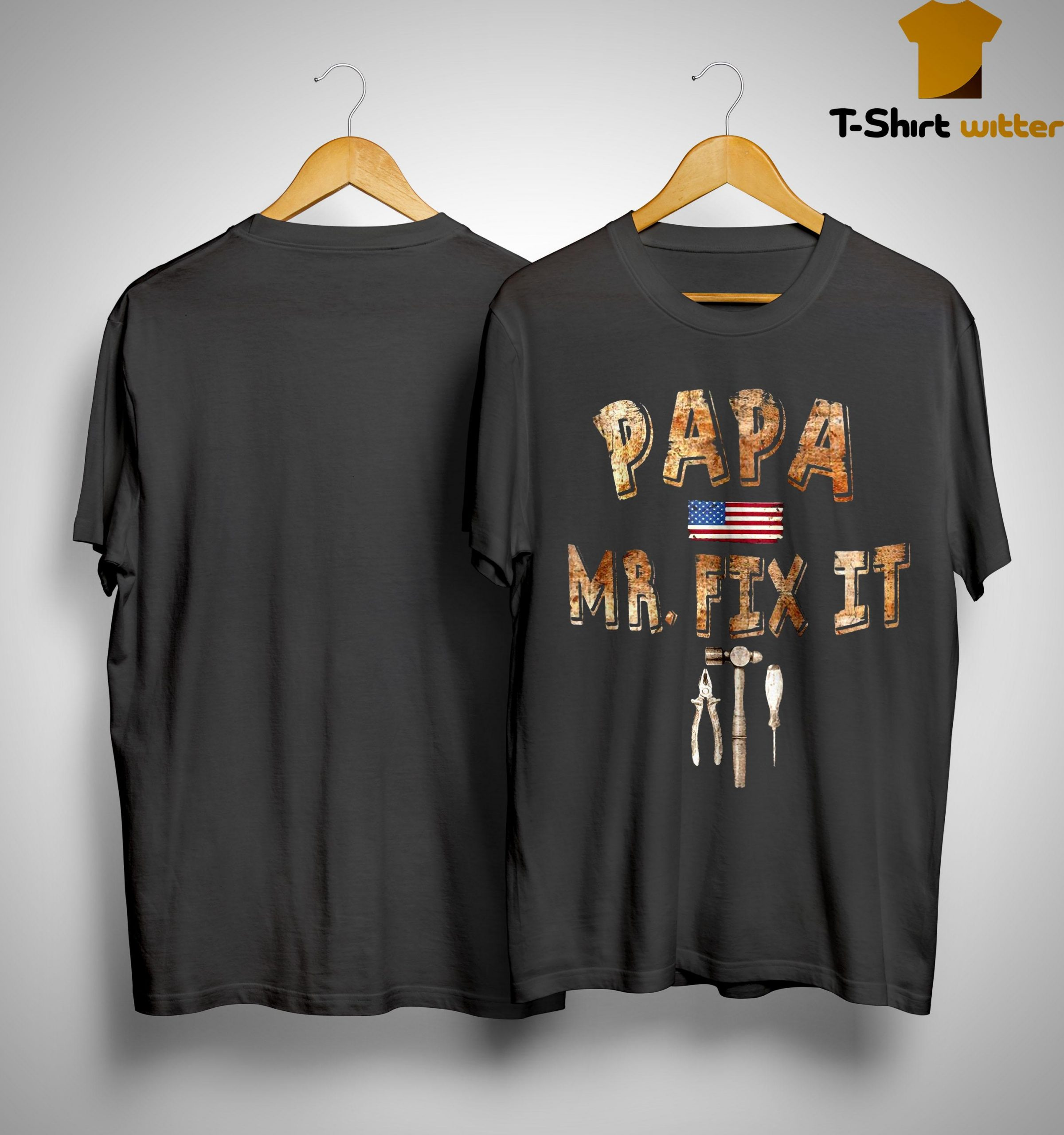 Father Day Papa Mr Fix It Shirt