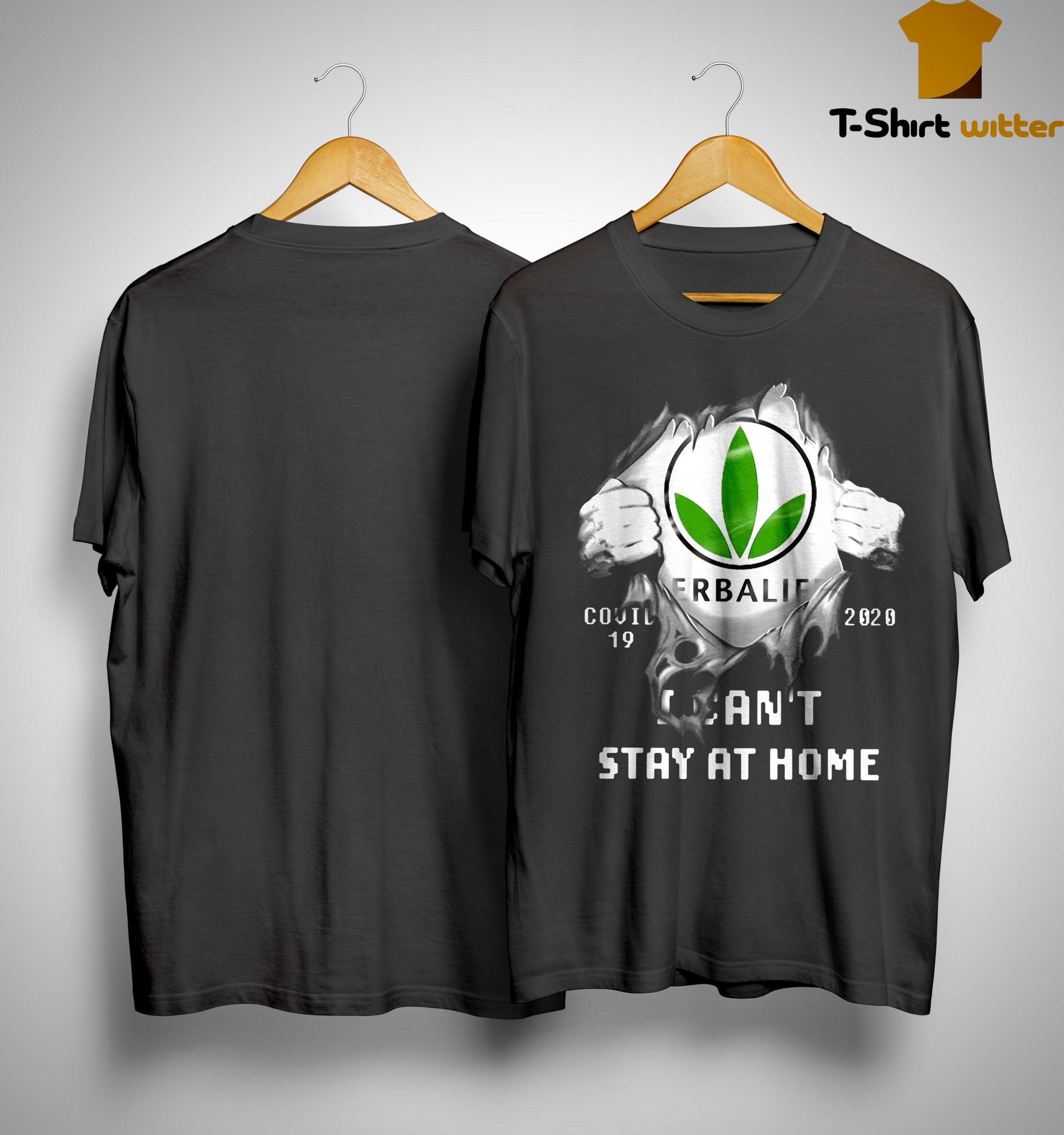 Herbalife Covid 19 2020 I Can't Stay At Home Shirt