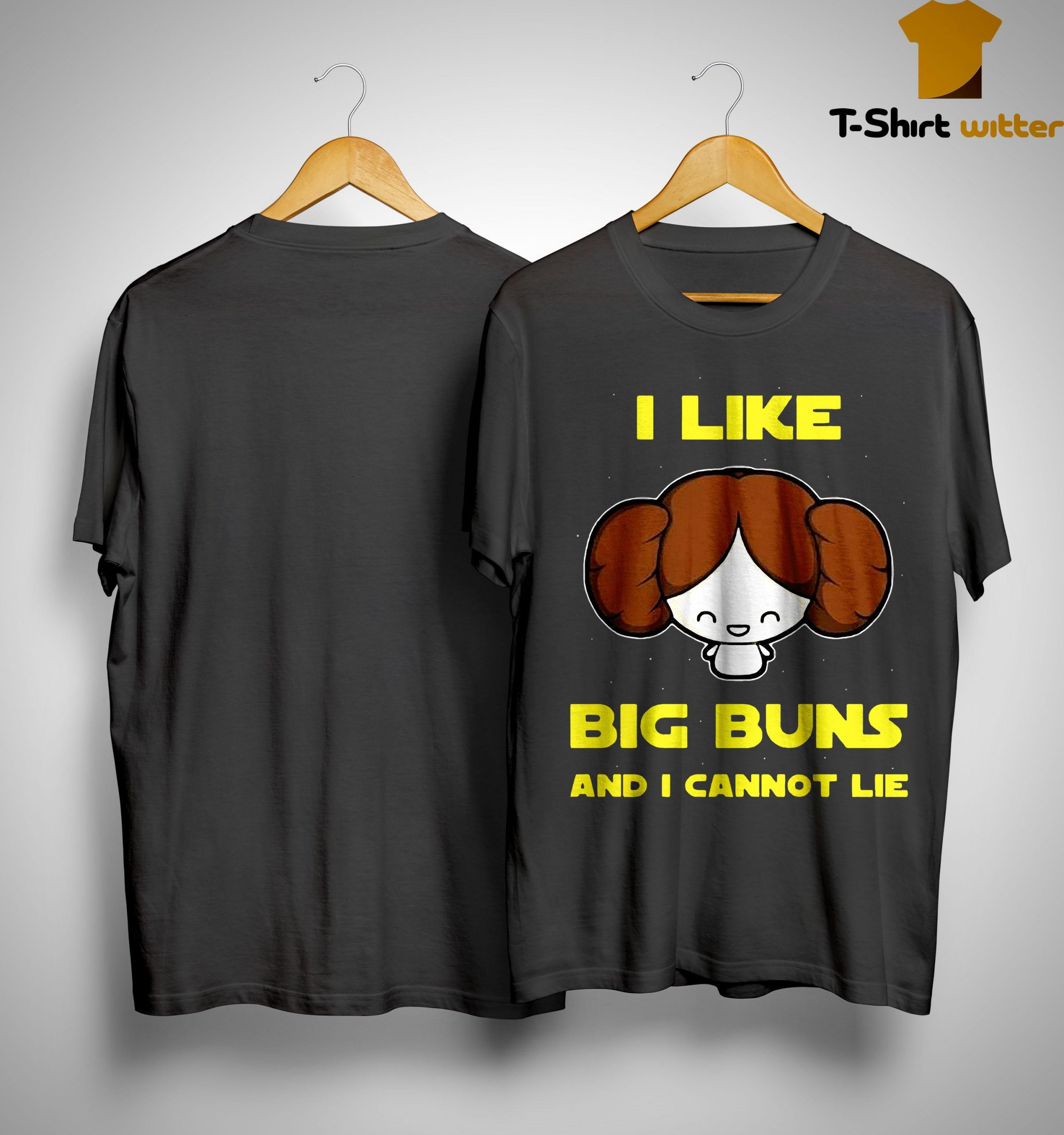 I Like Big Buns And I Cannot Lie Shirt